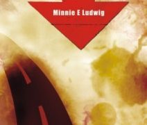 La răscruce Minnie E. Ludwig