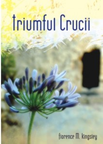 Triumful crucii Florence M. Kingsley