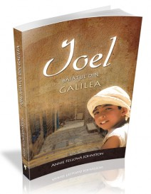 Ioel baiatul din Galileea Annie Fellows Johnston