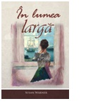 In lumea larga - Susan Warner